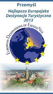 Przemyśl najlepsza europejska destynacja turystyczna